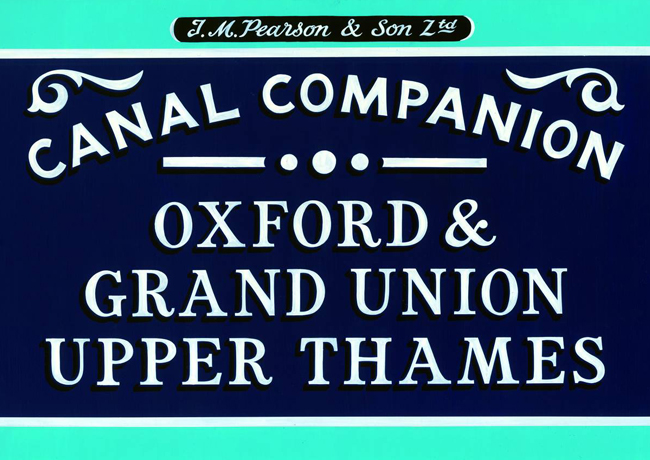 Oxford & Grand Union Canals, and Upper Thames - Canal Guidebook