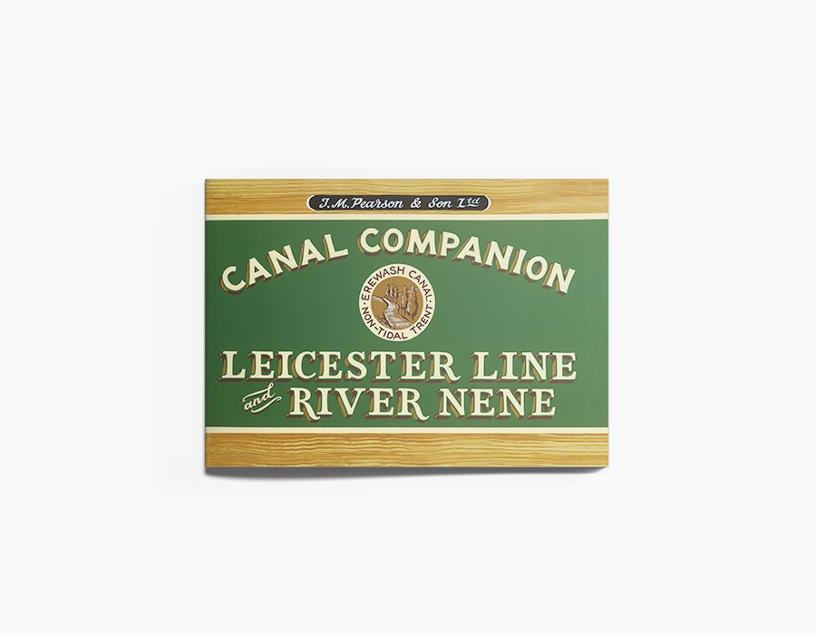 Leicester Line & River Nene Canal Companion Guidebook
