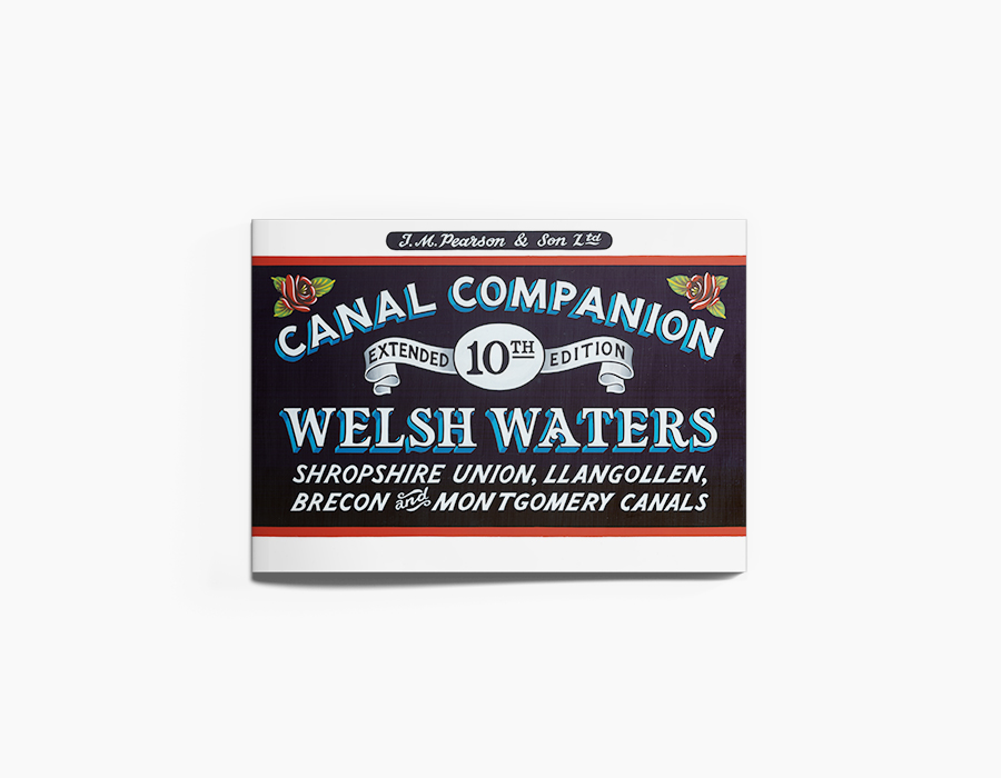 Welsh Waters Canal Companion Guidebook